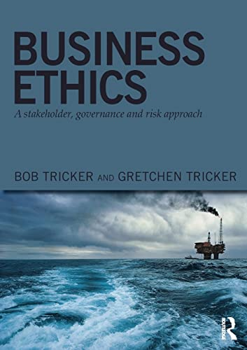 9780415815017: Business Ethics: A stakeholder, governance and risk approach