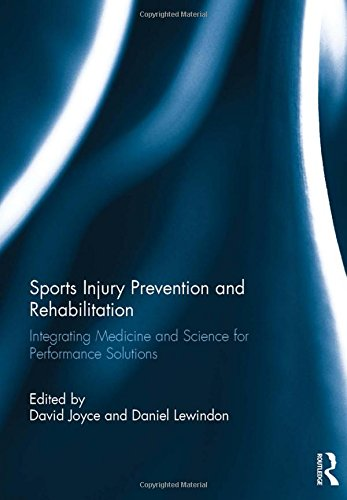 9780415815055: Sports Injury Prevention and Rehabilitation: Integrating Medicine and Science for Performance Solutions
