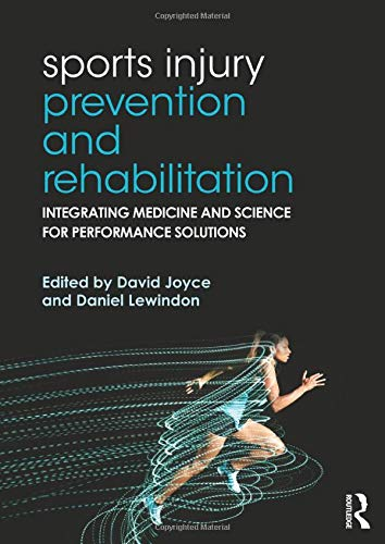 9780415815062: Sports Injury Prevention and Rehabilitation: Integrating Medicine and Science for Performance Solutions