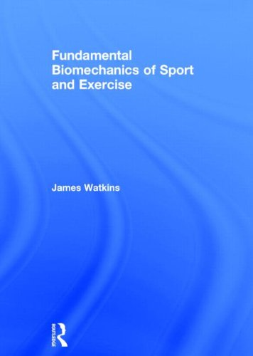 9780415815079: Fundamental Biomechanics of Sport and Exercise
