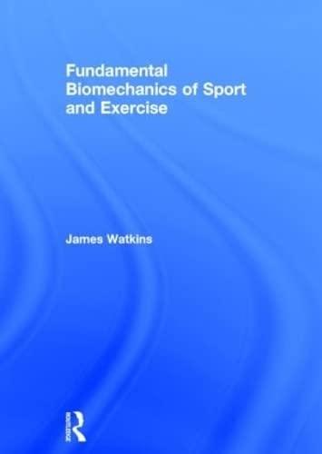 9780415815079: Fundamental Biomechanics of Sport and Exercise