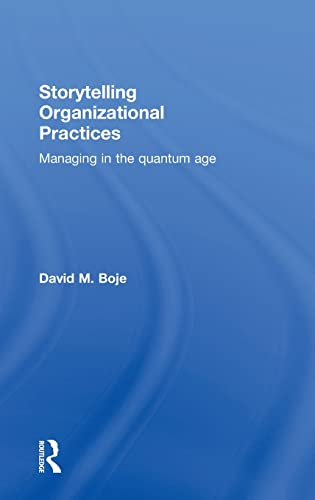 9780415815468: Storytelling Organizational Practices: Managing in the quantum age