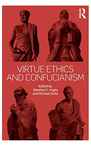 9780415815482: Virtue Ethics and Confucianism