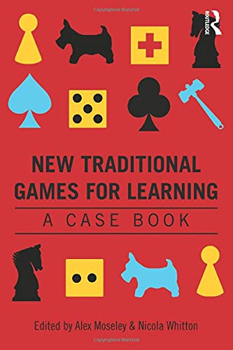9780415815840: New Traditional Games for Learning: A Case Book
