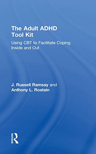 9780415815888: The Adult ADHD Tool Kit: Using CBT to Facilitate Coping Inside and Out