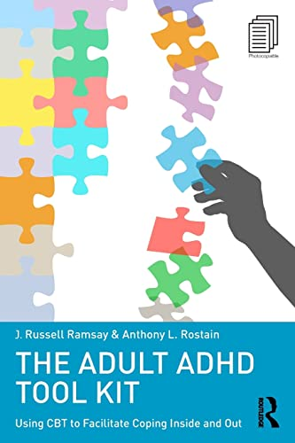 9780415815895: The Adult ADHD Tool Kit: Using CBT to Facilitate Coping Inside and Out