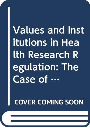9780415816007: Values and Institutions in Health Research Regulation: The Case of Regenerative Medicine (Biomedical Law and Ethics Library)