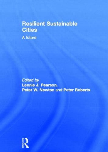 9780415816205: Resilient Sustainable Cities: A Future