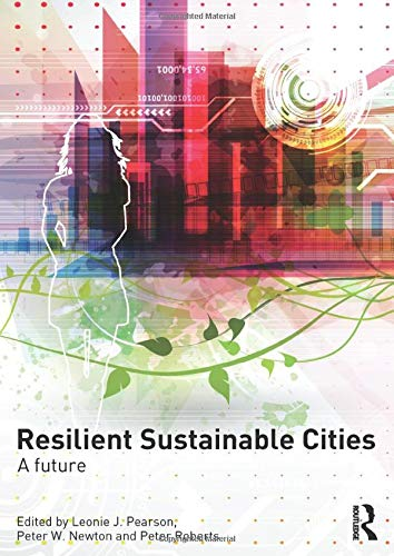 9780415816212: Resilient Sustainable Cities: A Future