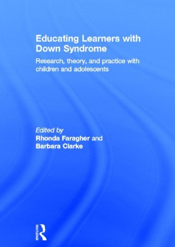 9780415816366: Educating Learners with Down Syndrome: Research, theory, and practice with children and adolescents