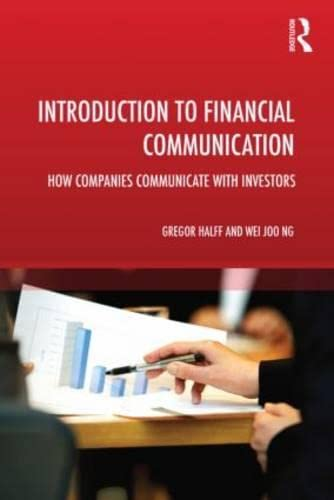 9780415816595: Introduction to Financial Communication: How Companies Communicate With Investors