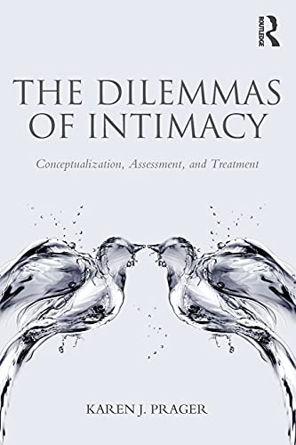 9780415816861: The Dilemmas of Intimacy: Conceptualization, Assessment, and Treatment
