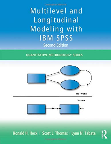 9780415817110: Multilevel and Longitudinal Modeling with IBM SPSS (Quantitative Methodology Series)