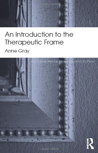 9780415817271: An Introduction to the Therapeutic Frame (Routledge Mental Health Classic Editions)