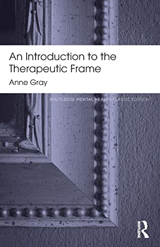 9780415817288: An Introduction to the Therapeutic Frame (Routledge Mental Health Classic Editions)