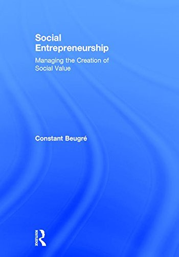 9780415817363: Social Entrepreneurship: Managing the Creation of Social Value