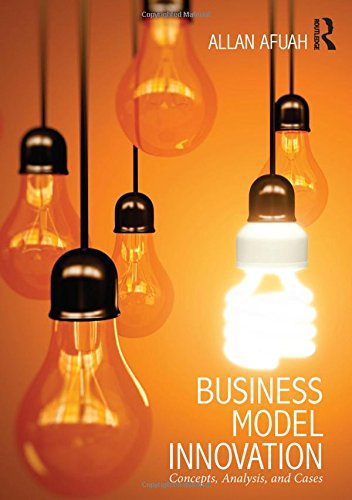 9780415817394: Business Model Innovation: Concepts, Analysis, and Cases