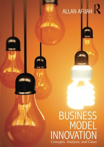9780415817400: Business Model Innovation: Concepts, Analysis, and Cases