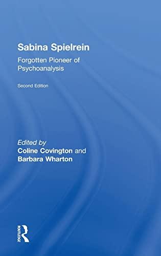 9780415817486: Sabina Spielrein:: Forgotten Pioneer of Psychoanalysis, Revised Edition