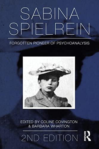 9780415817493: Sabina Spielrein:: Forgotten Pioneer of Psychoanalysis, Revised Edition