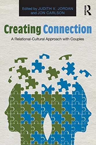 9780415817585: Creating Connection: A Relational-Cultural Approach with Couples