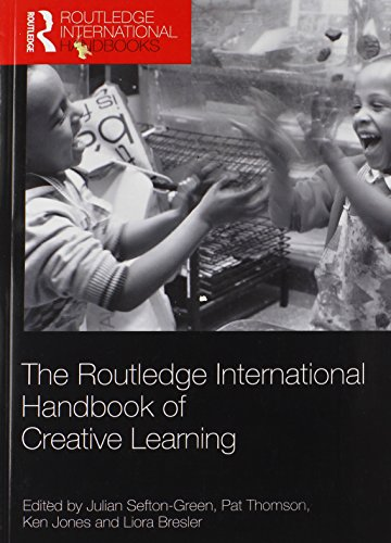 9780415817974: The Routledge International Handbook of Creative Learning (Routledge International Handbooks)