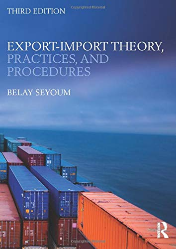 9780415818384: Export-Import Theory, Practices, and Procedures