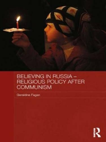 9780415818643: Believing in Russia - Religious Policy After Communism