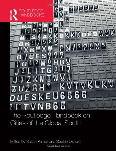 The Routledge Handbook on Cities of the Global South (Hardcover): Sue Parnell