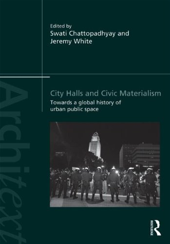 9780415819008: City Halls and Civic Materialism: Towards a Global History of Urban Public Space (Architext)
