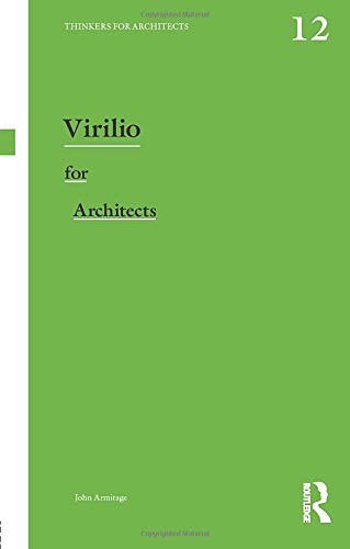 9780415819039: Virilio for Architects (Thinkers for Architects)