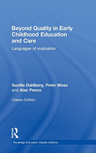9780415819046: Beyond Quality in Early Childhood Education and Care: Languages of evaluation (Routledge Education Classic Edition)