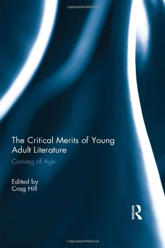9780415819183: The Critical Merits of Young Adult Literature: Coming of Age