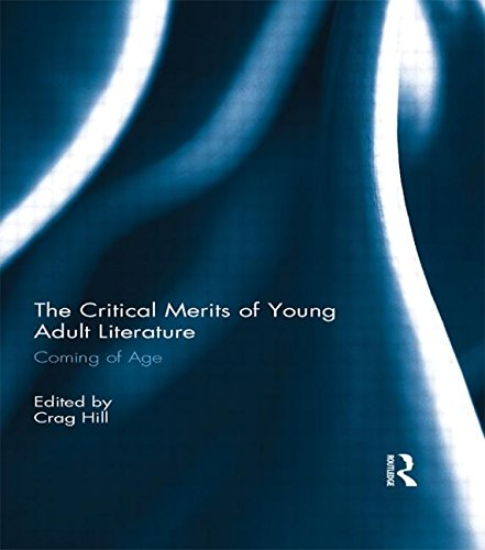 9780415819190: The Critical Merits of Young Adult Literature: Coming of Age