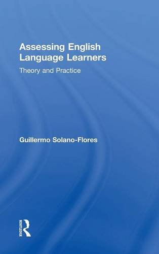 9780415819282: Assessing English Language Learners: Theory and Practice
