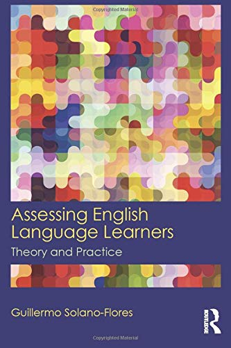 9780415819299: Assessing English Language Learners: Theory and Practice