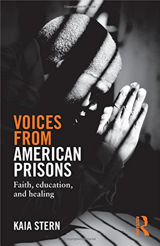 9780415819398: Voices from American Prisons: Faith, Education and Healing