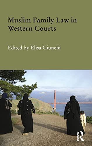 9780415819770: Muslim Family Law in Western Courts