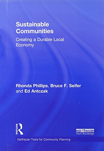 9780415820165: Sustainable Communities: Creating a Durable Local Economy (Earthscan Tools for Community Planning)