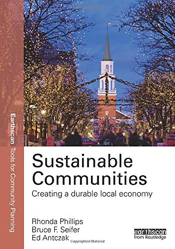 9780415820172: Sustainable Communities: Creating a Durable Local Economy (Earthscan Tools for Community Planning) (Volume 2)