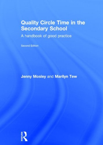 9780415820257: Quality Circle Time in the Secondary School: A handbook of good practice