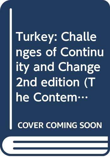 9780415820288: Turkey: Challenges of Continuity and Change 2nd edition (The Contemporary Middle East)