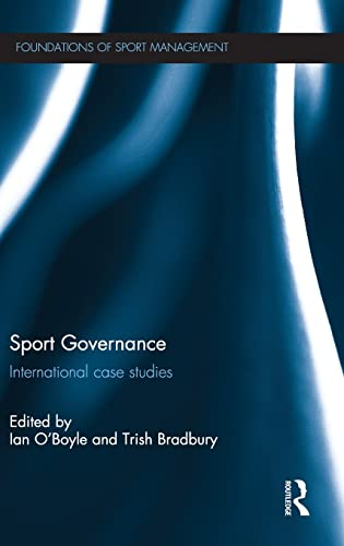 9780415820448: Sport Governance: International Case Studies (Foundations of Sport Management)