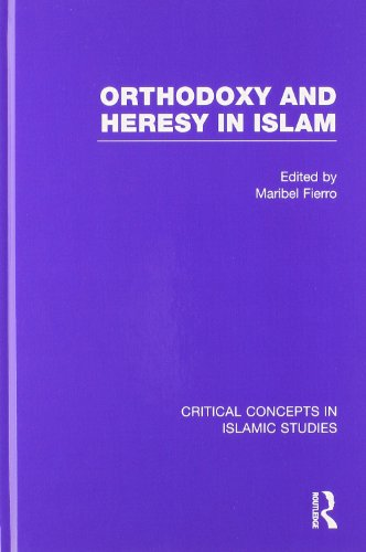 9780415820455: Orthodoxy and Heresy in Islam (Critical Concepts in Islamic Studies)