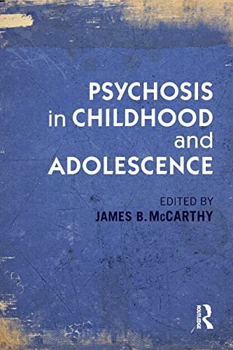 9780415821063: Psychosis in Childhood and Adolescence