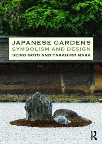9780415821186: Japanese Gardens: Symbolism and Design