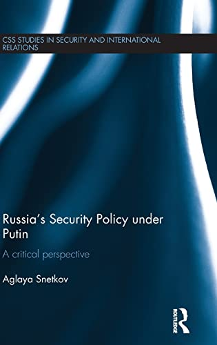 9780415821438: Russia's Security Policy under Putin: A critical perspective (CSS Studies in Security and International Relations)