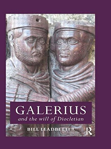 9780415821476: Galerius and the Will of Diocletian