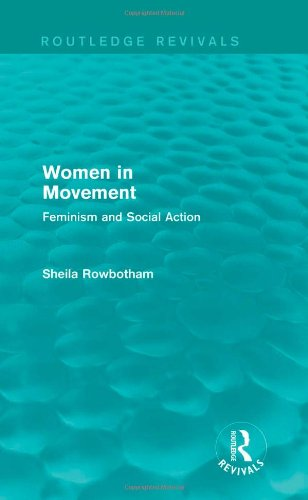 9780415821599: Women in Movement (Routledge Revivals): Feminism and Social Action