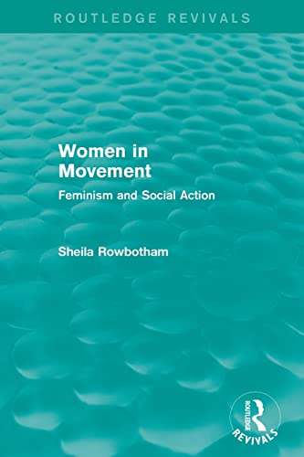 9780415821605: Women in Movement (Routledge Revivals): Feminism and Social Action